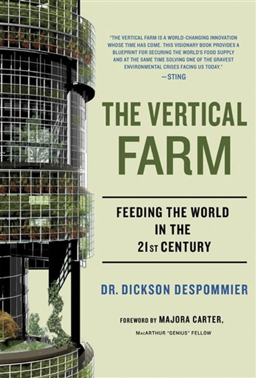 "In a photo provided by Goldberg McDuffie Communication, Dickson Despommier, a professor of public health in environmental health sciences at Columbia University is seen in an undated photo. Despommier's book titled ""The Vertical Farm"" was published in Oct. 2010, and explores the possibility of farming in skyscrapers as a way to solve food and fresh water shortages. (AP Photo/Goldberg McDuffie Communication, Marlene Bloom, HO)"