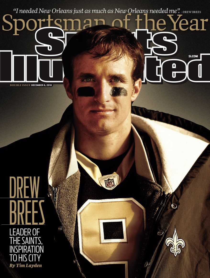 In an image provided by Sports Illustrated, New Orleans Saints quarterback is shown on the cover of Sports Illustrated, which honored Brees as its sportsman of the year Tuesday, Nov. 30, 2010. (AP Photo/Sports Illustrated, Walter Iooss Jr.)