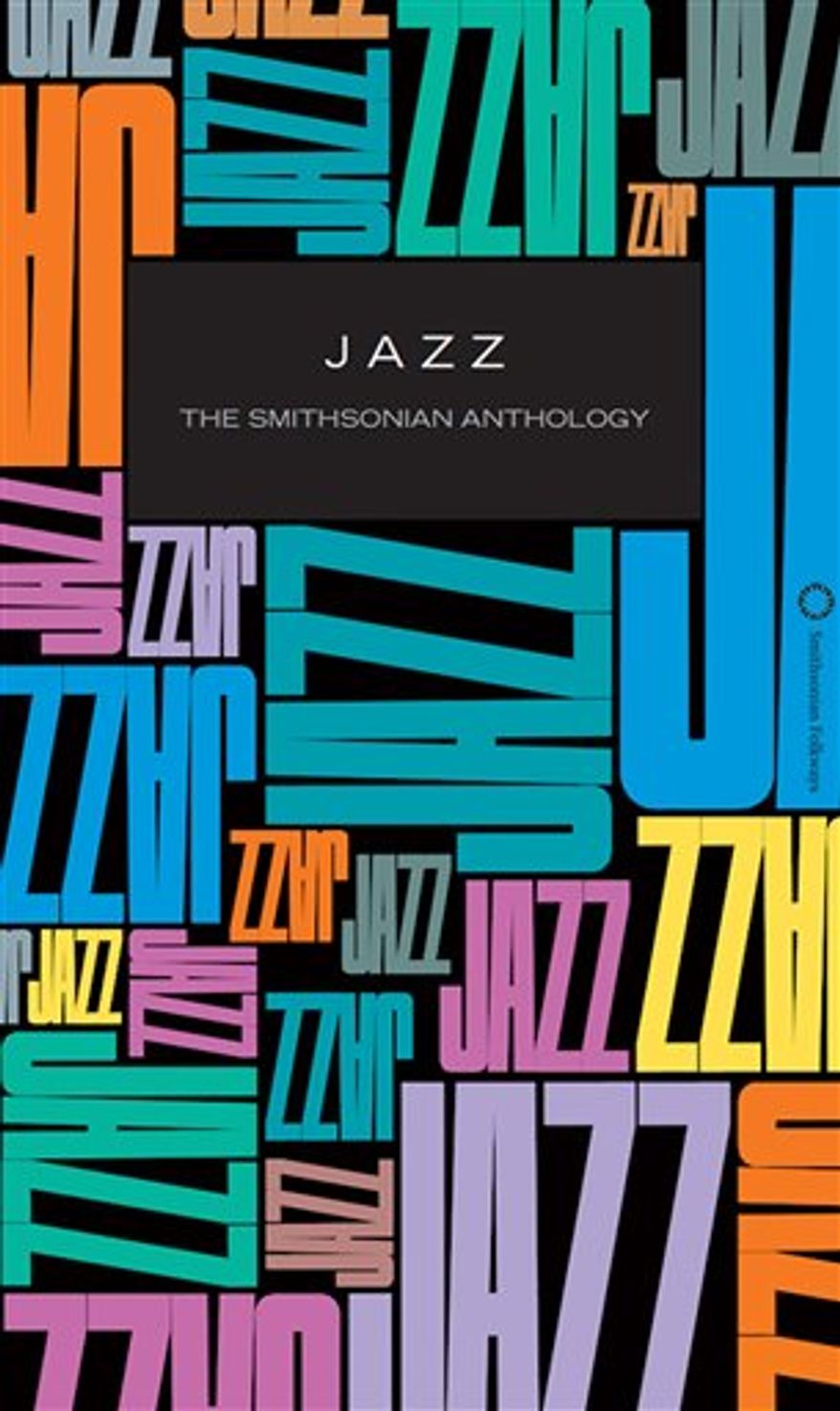"In this CD box set cover released by Smithsonian Folkways Recordings,  ""Jazz: The Smithsonian Anthology"" is shown. (AP Photo/ Smithsonian Folkways Recordings)"