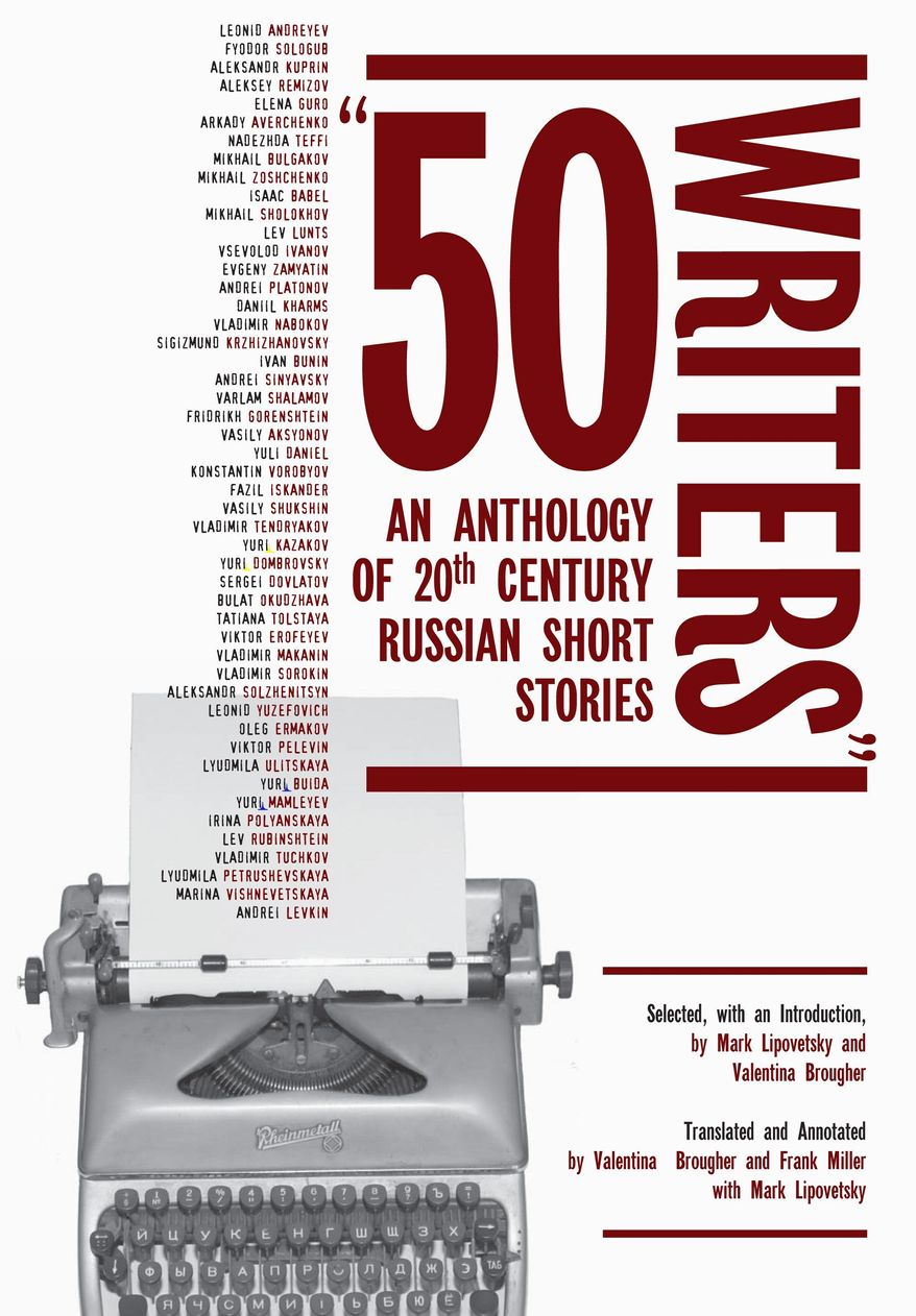 """""""50 Writers: An Anthology of 20th Century Russian Short Stories."""""""