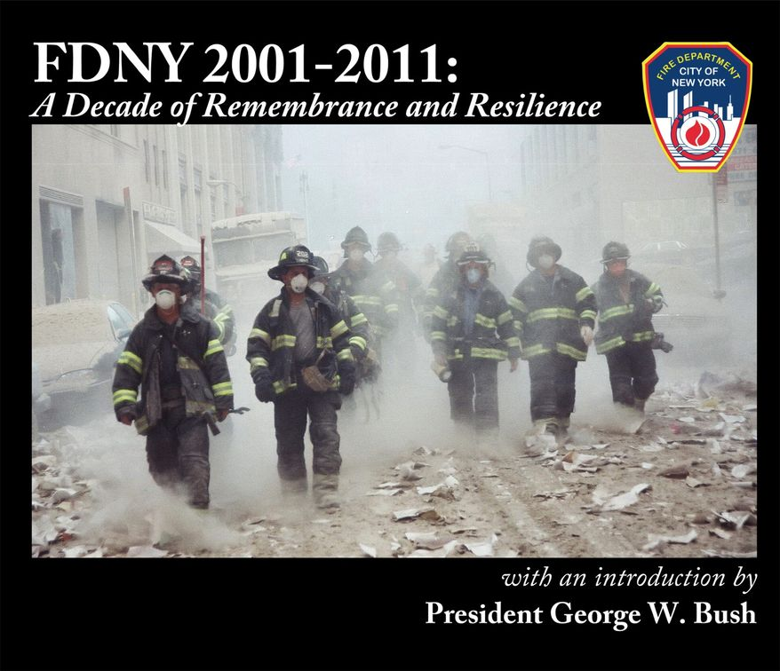 New York City's fire department asked former President George W. Bush to write the introduction to its book marking the 10th anniversary of the Sept. 11, 2001, terrorists attacks. (Fire Department of New York)