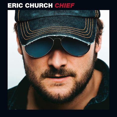 "In this book cover image released by EMI Records Nashville, the latest release by Eric Church, ""Chief,"" is shown. (AP Photo/EMI Records Nashville)"