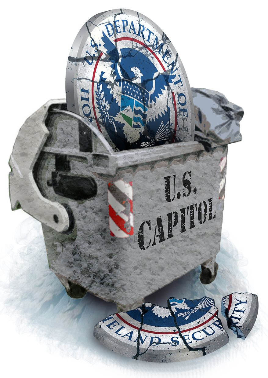 Illustration: Trash DHS by Greg Groesch for The Washington Times