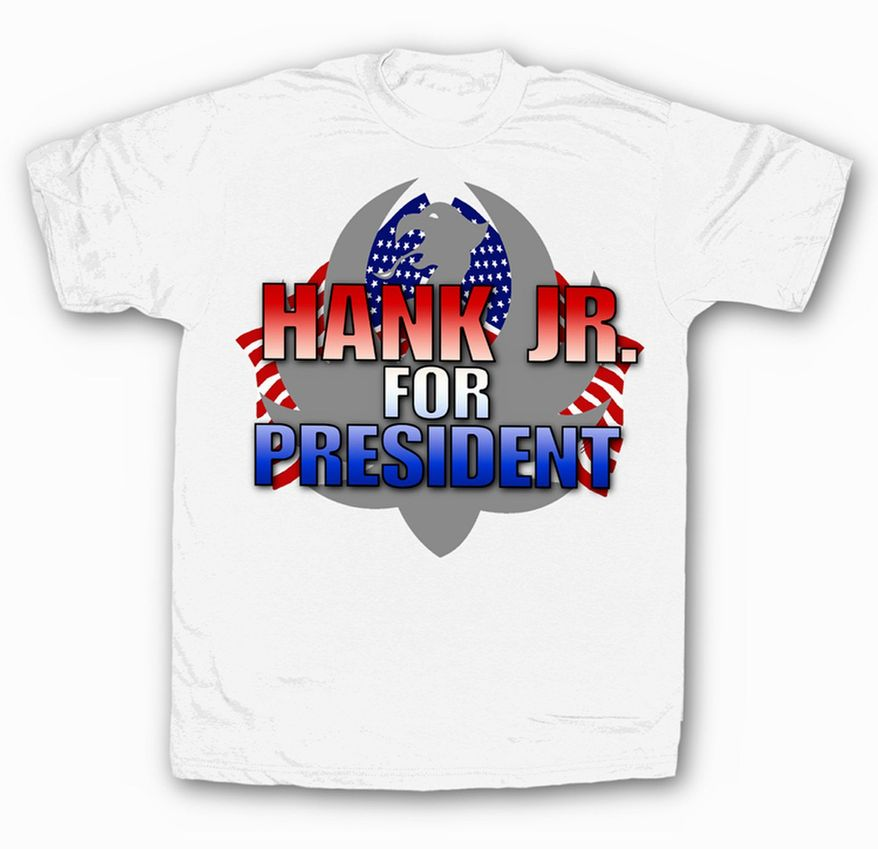 """Country crooner Hank Williams, Jr. is now selling """"Hank Williams for President"""" T-shirts to answer critics upset after the singer compared President Obama to Hitler. (hankjr.com)"""
