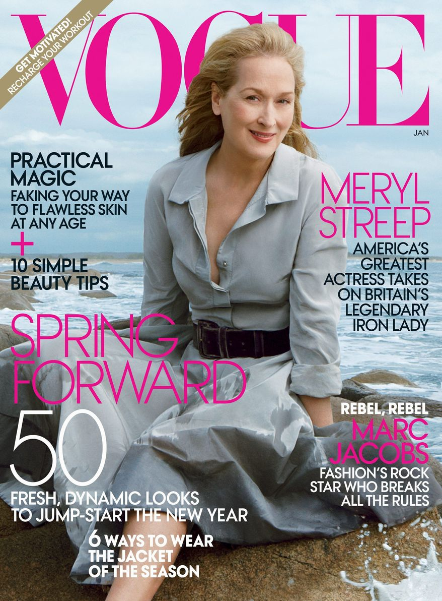 "Meryl Streep, whose take on Margaret Thatcher in ""The Iron Lady"" opens Jan. 13, is the ""cover girl"" for the upcoming January issue of Vogue magazine. (Vogue via Associated Press)"
