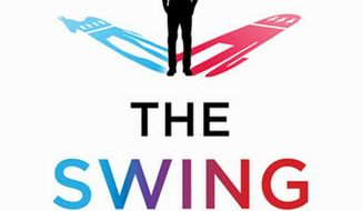 """New tribes in the powerful independent voting bloc: """"NPR Republicans"""" and """"America First Democrats,"""" says the upcoming book """"The Swing Vote"""" by Linda Killian. (Image from St. Martin's Press)"""