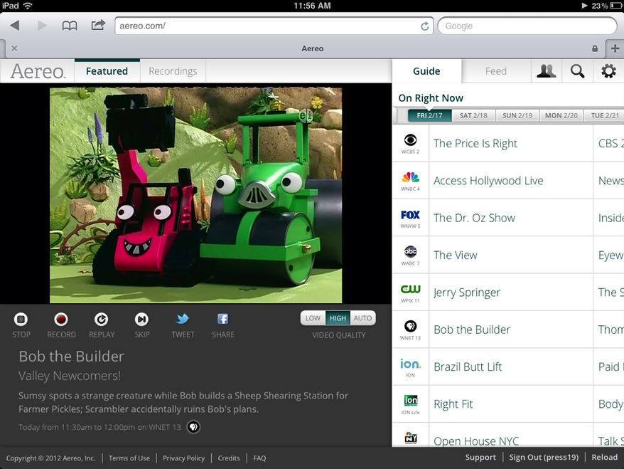 "This image provided by Aereo shows a screenshot from the iPad showing Aereo.com streaming ""Bob the Builder"" on New York's PBS station, WNET 13. The service launched in February 2012 in New York, giving access to live TV from local stations on the iPad, iPhone and iPod touch. (Associated Press)"