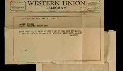 "This undated image released by Julien's Auctions shows a Western Union Telegram from Marilyn Monroe to Allan ""Whitey"" Snyder upon her being fired from the film ""Something's Got to Give."" This item is part of Julien's Auctions Hollywood Legends being held March 31 and April 1, 2012, in Beverly Hills, Calif. (Associated Press/Julien's Auctions)"