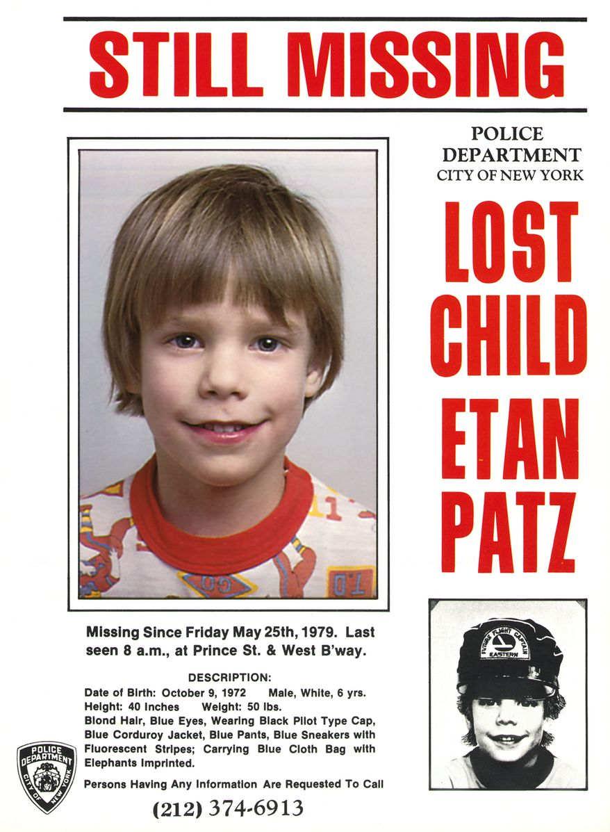 This undated file image provided Friday, May 28, 2010, by Stanley K. Patz shows a flyer distributed by the New York Police Department of Patz's son Etan who vanished in New York on May 25, 1979. (AP Photo/Courtesy NYPD/file)