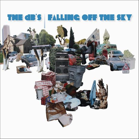 "Album cover for The dB's ""Falling Off the Sky""."