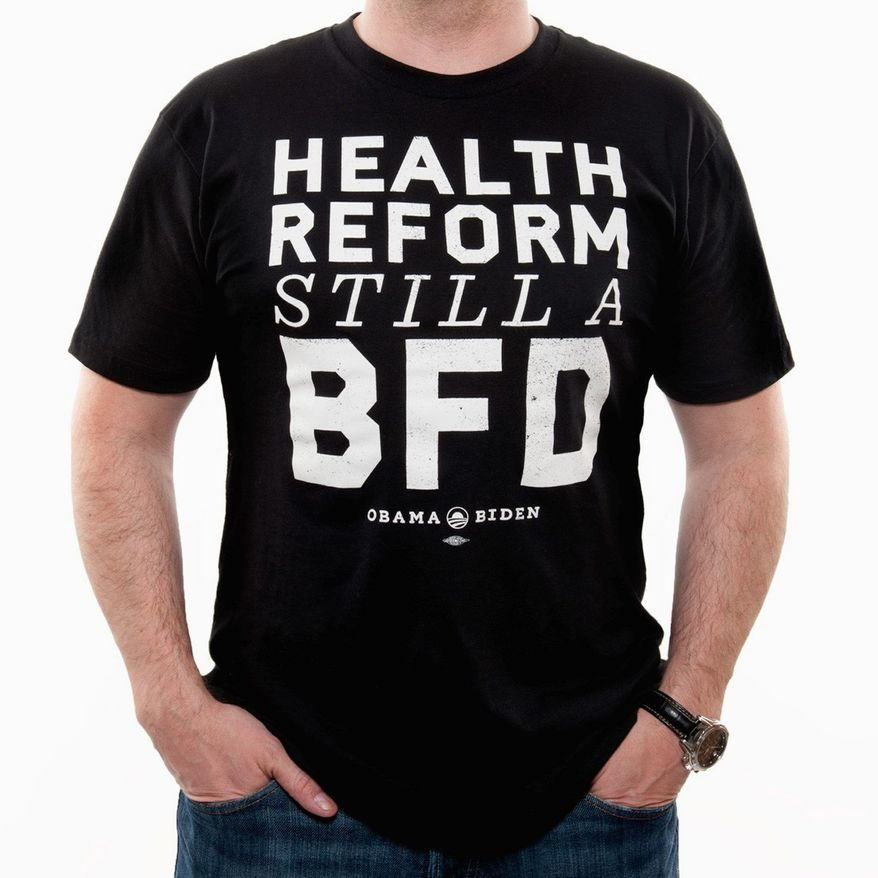 An Obama campaign T-shirt recalls an off-mic comment by Vice President Joseph R. Biden about the Affordable Care Act. (ObamaForAmerica.com)