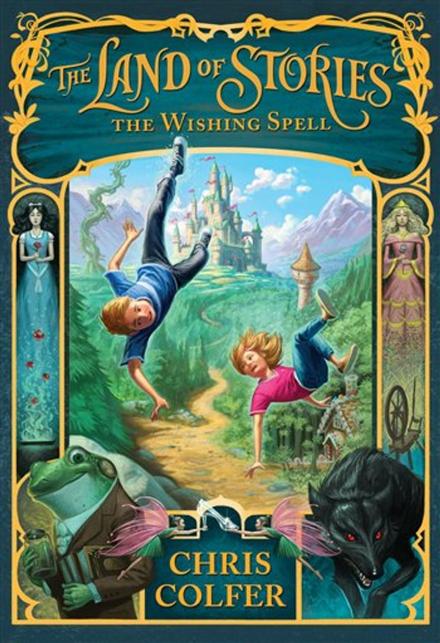 """This image released by Little Brown & Co. Children's Books shows """"The Land of Stories: The Wishing Spell,"""" by Chris Colfer. The book is about twins Connor and Alex, who find themselves sucked into their favorite book of fairy tales, suddenly face-to-face with the characters they grew up reading about. Colfer said he came up with the idea as an inquisitive child who questioned the fairytales his mother would read to him. (AP Photo/Little Brown & Co. Children's Books)"""