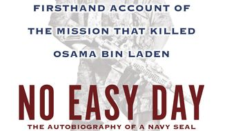 "This book cover image released by Dutton shows ""No Easy Day: The Firsthand Account of the Mission that Killed Osama Bin Laden,"" by Mark Owen with Kevin Maurer. (Associated Press/Dutton)"