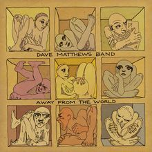 """Album cover for Dave Matthews Band """"Away From the World""""."""