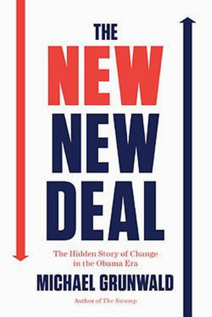 """Book cover """"The New New Deal†by Michael Grunwald."""