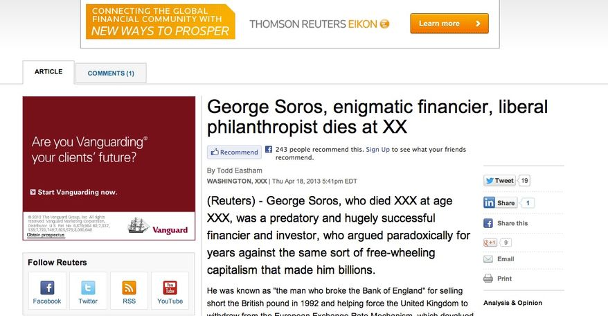An online screen grab from the Reuters website reveals that the news service accidentally published an obit of George Soros on Thursday.