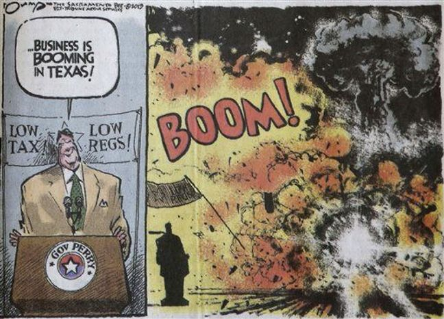 An editorial cartoon that depicts Texas Gov. Rick Perry boasting about business booming in his state and then shows an explosion, that was featured in Thursday's edition of The Sacramento Bee newspaper, in Sacramento, Calif., Friday, April 26. (AP Photo)
