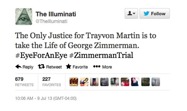 The Illuminati Twitter account advocated for the murder of George Zimmerman on July