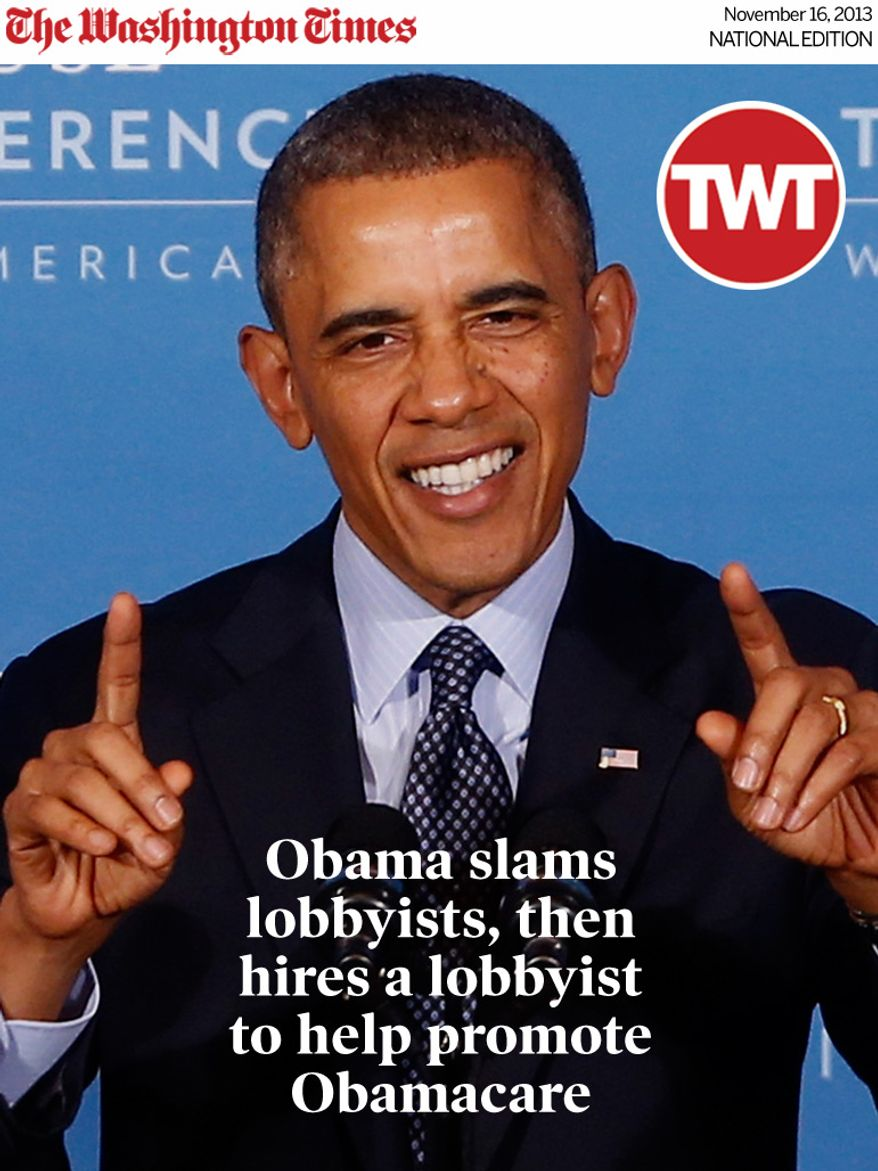 National Edition News Cover for November 16, 2013 - Obama slams lobbyists, then hires a lobbyist to help promote Obamacare: President Barack Obama gestures as he speaks at the 2013 Tribal Nations Conference, Wednesday, Nov. 13, 2013, at the Interior Department in Washington. (AP Photo/Charles Dharapak)