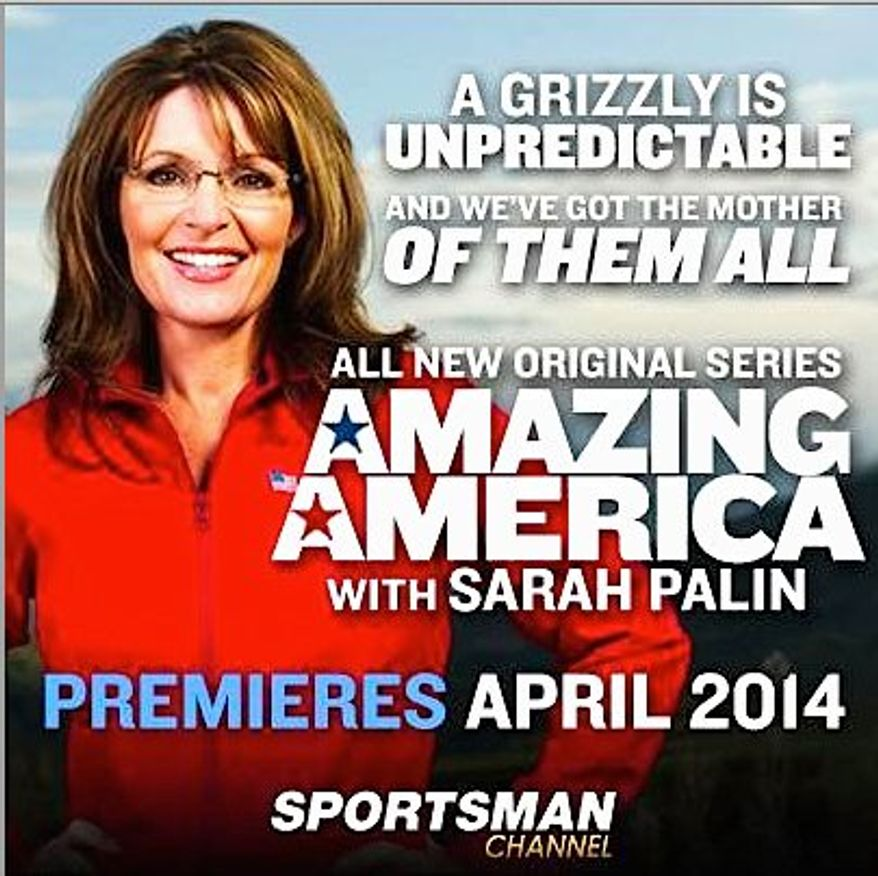 """The Sportsman Channel is eager to showcase new host Sarah Palin who will on Friday talk up her show """"Amazing America,"""" which debuts in April. (SPORTSMAN CHANNEL)"""