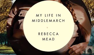 "This book cover image released by Crown shows ""My Life in Middlemarch,"" by Rebecca Mead. (AP Photo/Crown)"