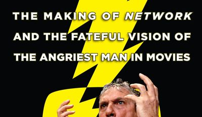 """This book cover image released by Times Books shows """"Mad As Hell: The Making of Network and the Fateful Vision of the Angriest Man in Movies,"""" by Dave Itzkoff. (AP Photo/Times Books)"""