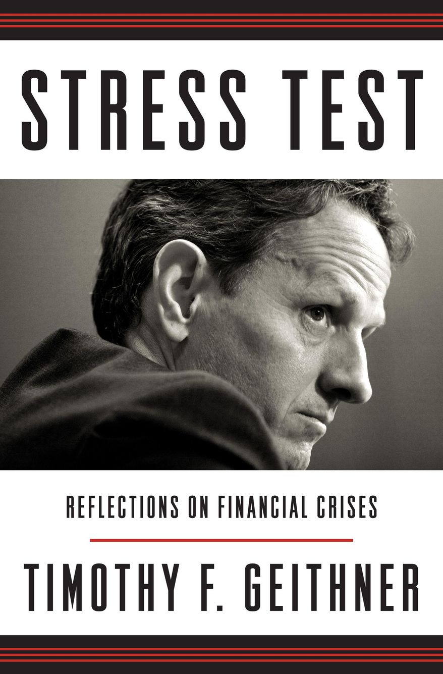 """This book cover image released by Crown shows """"Stress Test: Reflections on Financial Crises,"""" by Timothy F. Geithner. Former U.S. Treasury Secretary Timothy F. Geithner's memoir will be released on May 13. (AP Photo/Crown)"""