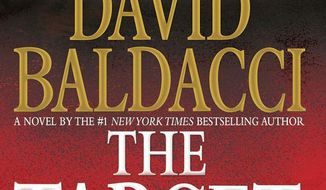 """This book cover image released by Grand Central Publishing shows """"The Target,"""" by David Baldacci. (AP Photo/Grand Central Publishing)"""