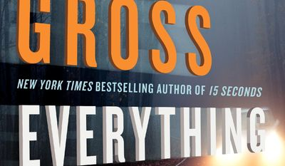 "This book cover image released by William Morrow shows ""Everything to Lose,"" by Andrew Gross. (AP Photo/William Morrow)"