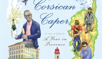 """This book cover image released by Alfred A. Knopf shows """"The Corsican Caper,"""" by Peter Mayle. (AP Photo/Alfred A. Knopf)"""