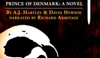 "This audio book cover image released by Audible Inc. shows ""Hamlet: Prince of Denmark,"" by A.J. Hartley and David Hewson. Audible Inc., the world's largest seller of downloadable audiobooks, has followed the success of their recent novelization of ""Macbeth"" with a new thriller about the moody prince of Elsinore. The book released Tuesday, May 20, 2014, is narrated by ""The Hobbit"" actor Richard Armitage. (AP Photo/Audible Inc.)"