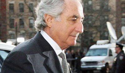 ** FILE ** Bernard Madoff is serving a 150-year prison term for his Ponzi scheme that stole an estimated $36 billion from investors. (Associated Press)
