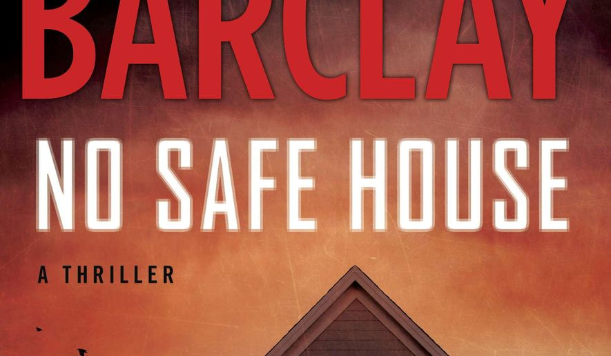 "This book cover image released by New American Library shows ""No Safe House,"" by Linwood Barclay. (AP Photo/New American Library)"