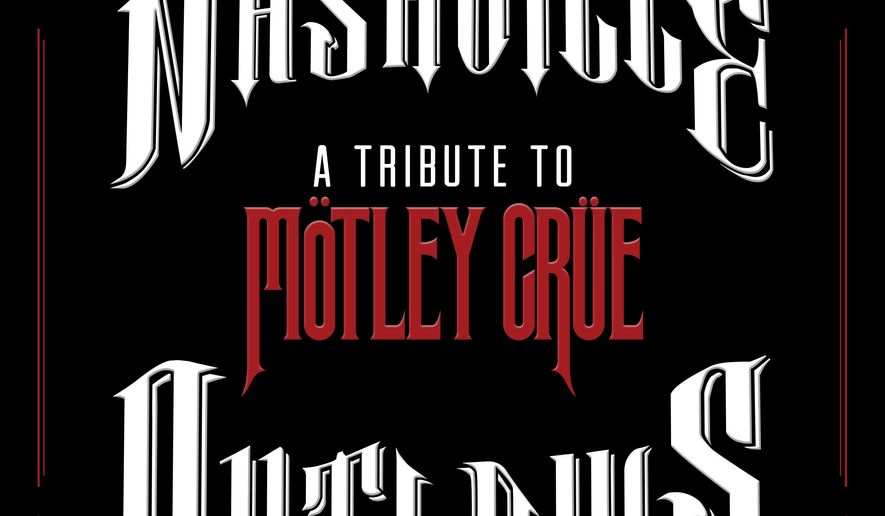 """This CD cover image released by Big Machine Records shows """"A Tribute to Motley Crue,"""" by Nashville Outlaws. (AP Photo/Big Machine Records)"""
