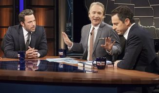 "In this Friday, Oct. 3, 2014, image released by HBO, host Bill Maher, center, talks with actor Ben Affleck, left, and Sam Harris, author of ""Waking Up: A Guide to Spirituality Without Religion"", during ""Real Time With Bill Maher,"" in Los Angeles. (AP Photo/HBO) ** FILE**"
