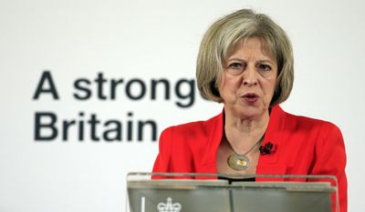 """British Home Secretary Theresa May on Monday announced a get-tough policy that includes a comprehensive strategy to combat what she called """"Islamist extremists,"""" a phrase the Obama administration officials have repeatedly refused to use. (Associated Press)"""
