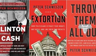 "Three recent titles from author Peter Schweizer, who's upcoming ""Clinton Cash"" is already making waves in the political world."