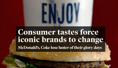 National Edition News cover for April 23, 2015 - Consumer tastes force iconic brands to change: In this photo made on Dec. 29, 2009 the McDonald's iconic Big Mac sandwich is displayed in front of one of the drinks served in a McDonald's restaurant in North Huntinton, Pa. McDonald's Corp. said Monday, March 8, 2010, that sales at restaurants open at least a year climbed 4.8 percent in February on strong overseas growth and a small rise in U.S. sales.(AP Photo/Keith Srakocic)