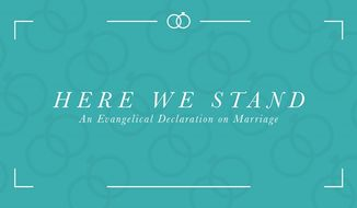 Here we Stand: An Evangelical Declaration on Marriage