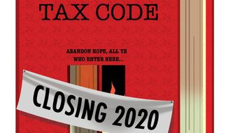 Illustration on sunsetting the existing Federal Tax Code by Alexander Hunter/The Washington Times