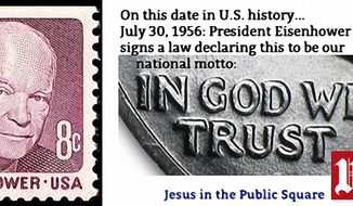 "Eisenhower stamp and coin (public domain). Meme created by Scott Lamb (freely share, but please credit back to ""Jesus in the Public Square"" here at the Times)."