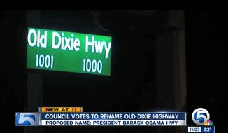 "The Riviera Beach City Council in South Florida voted Wednesday to rename Old Dixie Highway after President Obama, following residents' concerns that ""Old Dixie"" represents America's racist past. (WPTV)"