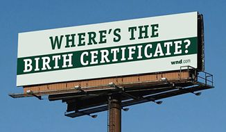 Days of yore: World Net Daily launched a national billboard campaign in 2009 to draw attention to the exact location of President Obama's birth place. (World Net Daily)