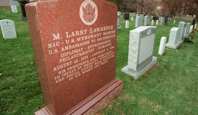 Larry Lawrence's burial at Arlington. How did a fat cat donor land in Arling National Cemetery without war experience.  This is the gravesite of former ambassador to Switzerland M. Larry Lawrence at Arlington National Cemetery in Arlington, Va., Thursday, Dec. 4, 1997. President Clinton ordered an investigation Friday into whether the late ambassador, a major Democratic donor, fabricated the World War II service that later was used to justify his burial at Arlington. (AP Photo/William Philpott)