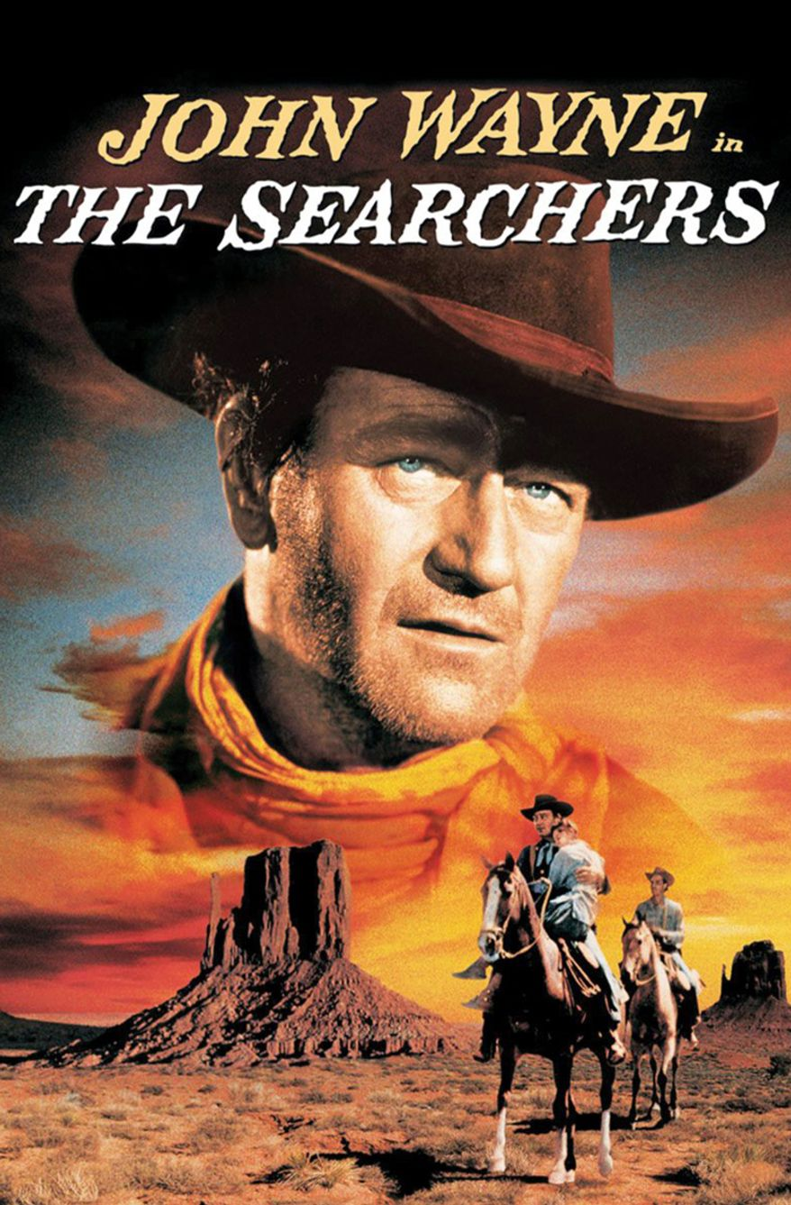 #20 The Searchers (1956)  Director: John Ford  Stars: John Wayne, Jeffrey Hunter, Vera Miles , Natalie Wood.