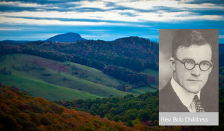 Bob Childress, 20th-century minister to the Blue Ridge Mountains. Images courtesy of the Institute on Religion and Democracy.
