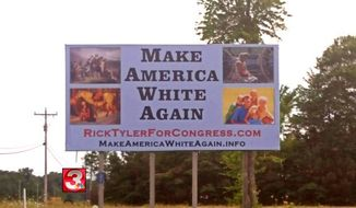 "U.S. House candidate Rick Tyler is facing backlash for a campaign billboard in Tennessee telling voters to ""Make America White Again."" (WRCB)"