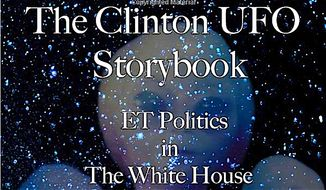 A new books goes into depth about what appears to be Hillary Clinton's interest in UFOs and extraterrestrials. (Grant Cameron)
