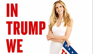 "Ann Coulter's newest book is titled ""In Trump We Trust: E Pluribus Awesome!"", to be published by Sentinel Books in August."