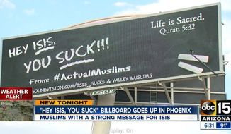 "A large electronic billboard declaring the Islamic State terrorist group ""sucks"" has gone up in Phoenix as part of a national Muslim-American campaign to denounce terrorism. (ABC 15)"